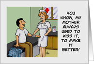 Humorous Nurses Day Card With Patient Asking Nurse To Kiss It card