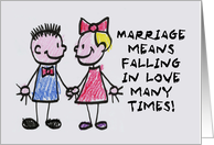 Anniversary Card Marriage Means Falling In Love Many Times card