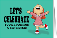 Congratulations On Becoming A Big Sister card