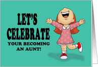 Congratulations On Becoming An Aunt card