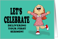 Let's Celebrate Delivering Your First Sermon With Excited Cartoon Girl card
