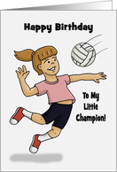 Cute Birthday Card For Granddaughter With Cartoon Girl With Volleyball card