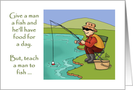Father's Day Card With A Man Fishing At A Lake Teach A Man To Fish card