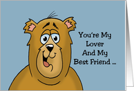 Adult Love, Romance Card With Cartoon Bear My Lover And Best Friend Nice Tits card