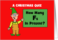 Humorous Adult Christmas Card With Elf And A Christmas Quiz card