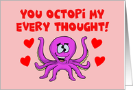 Valentine Card You Octopi My Every Thought With Octopus card
