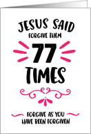 Jesus Message of Forgiveness – 77 Times card