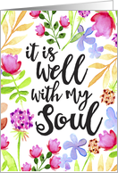 Feel Better, Religious, It is Well With My Soul card