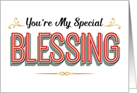 Religious Thanks, You're My Special Blessing card