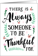 Thinking of You - Always Someone to be Thankful For card