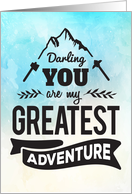 Thinking of You, Romantic - You are my Greatest Adventure card