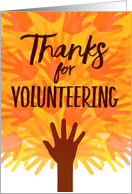 Thanks for Volunteering, Volunteer Hands card