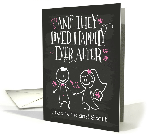 Custom Front Wedding Congrats, And They Lived Happily Ever After card