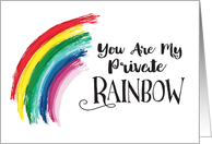Thinking of You, Friend - You are my Private Rainbow card