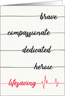 Happy Doctors Day - Brave, Compassionate, Heroic, Lifesaving card