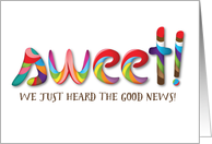 Congratulations from Group - We Just Heard the Good News, Candy Letter card