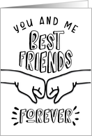 You & Me, Best Friends Forever with Fist Pump Birthday card
