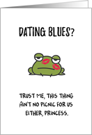 Dating Encouragement for Women, Funny - Dating Blues with Talking Frog card