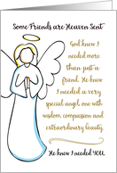 Thinking of You – Some Friends are Heaven Sent; God Knew I Needed You card