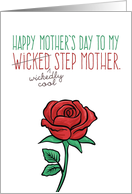 Mother's Day, Step Mother, Funny - Wicked (Wickedly Cool) Stepmother card