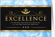 Doctors' Day, You Practice Excellence in Medicine and in Life card