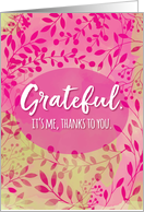Thank You - I'm Grateful Thanks to You card