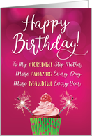 Step Mother, More Incredible, Beautiful & Amazing Every Year card