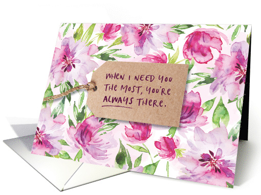 When I Need You the Most, You're Always There card (1592380)