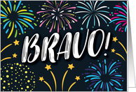 Congratulations, Award/Recognition, BRAVO! with Fireworks and Stars card
