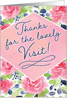 Thanks for the Lovely Visit, Calligraphy with Flowers card