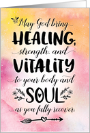 Get Well Soon, May God Bring You Healing, Strength and Vitality card