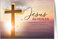 Religious Get Well Soon Jesus the HEALER card