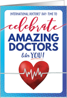 Happy Doctors Day Time to Celebrate Amazing Doctors like YOU card