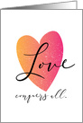 Encouragement Love Conquers All card