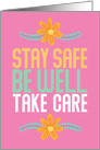 Stay Safe, Be Well, Take Care Thinking of You card