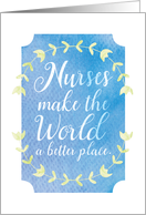 Nurses Make the World a Better Place Textured Appearance card