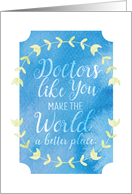 Doctors Day World a Better Place Textured Appearance card