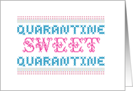 Funny Quarantine Sweet Quarantine Sampler card