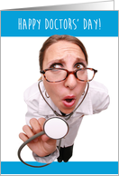 Happy Doctors' Day, Funny Doctor With Stethoscope card