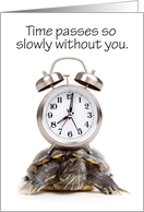 I Miss You Time Goes By Slowly Turtle Humor card