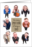 Happy Father's Day for Dad The Many Emotions of Being a Dad Humor card