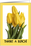 Thanks A Bunch Yellow Tulips card