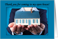 Thank You For Coming to my Open House From Real Estate Agent card