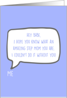Babe Amazing Step Mom Message in Speech Bubble on Blue Blank Inside card