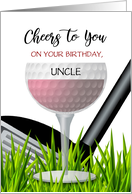 Cheers to You Custom Front Uncle Wine Golf Happy Birthday card