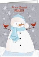 To Our Special Daughter Christmas Soft Snowman with Red Cardinal birds card