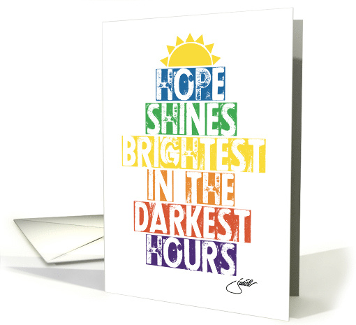 Hope Shines Brightest In The Darkest Hours card (1578786)