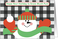 Hope Your Christmas Is Snow Much Fun Adorable Plaid Snowman card