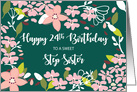 Step Sister 24th Birthday Green Flowers card