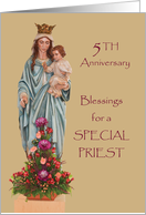 Fifth Ordination Anniversary with Mary and Jesus and Flowers card
